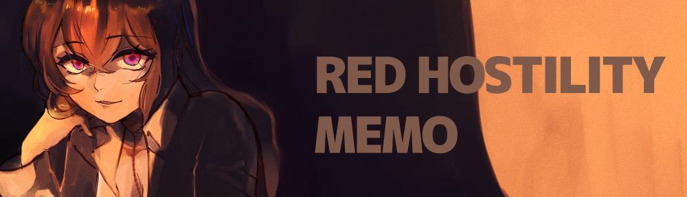 RED HOSTILITY MEMO